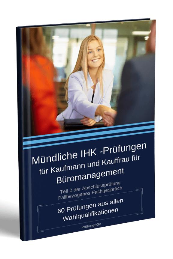 Kauffrau für Büromanagement: Mündliche Prüfung