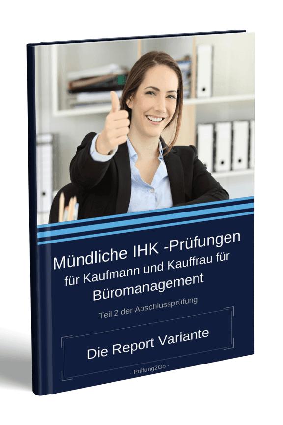 Kauffrau für Büromanagement: Prüfungsvorbereitung für Report-Variante